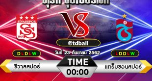 tdball-Sivasspor vs Trabzonspor